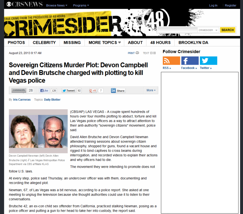 http://www.cbsnews.com/8301-504083_162-57599836-504083/sovereign-citizens-murder-plot-devon-campbell-and-devin-brutsche-charged-with-plotting-to-kill-vegas-police/